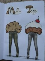Muffin Tops by PokeTheRock