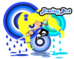 .:.Breaking Brat.:. by PowerpuffBaylee