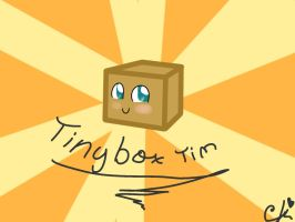 Tinybox Tim by ChloeDaCat