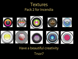 Pack 2 TEXTURES  for Incendia by trsor7