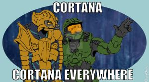 [meme] Halo - Cortana, Cortana everywhere by seg0lene