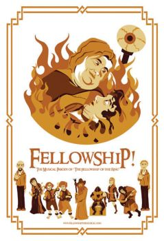 Fellowship! Musical Parody Poster by daphnetails