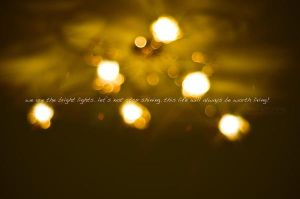 Bright Lights Keep Shining by NanaPHOTOGRAPHY