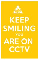 KEEP SMILING YOU ARE ON CCTV by manishmansinh