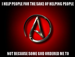 Why do atheists help people? by Atamolos