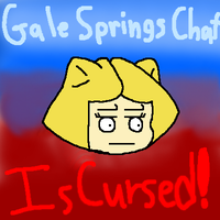 Gale Springs Chat is cursed by Anixara