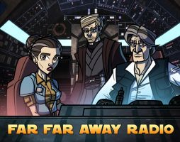 Commish - Episode VII - Far Far Away Radio by JoeHoganArt