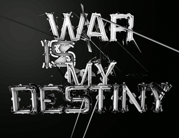 WAR IS MY DESTINY by WFloW