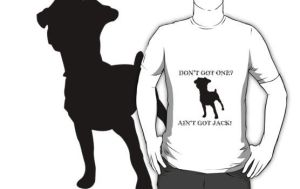 Ain't Got Jack Russell Design by Essansee