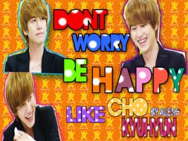 DONT WORRY LIKE KYU BY ALE,M by DDLoveEditions