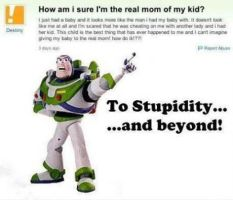 To Stupidity And Beyond!!!! by cutie193