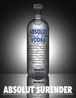 Absolut Surrender by VileYonderboy