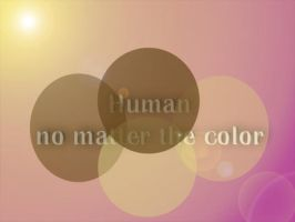 Human no matter the color by LeviathanDy