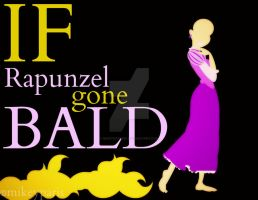 If Rapunzel gone BALD by MIKEYCPARISII