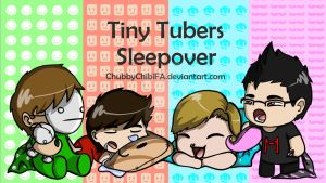 Tiny Tubers #1 Sleepover by ChubbyChibiFA