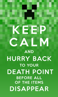 Keep Calm Minecraft by evil-santa