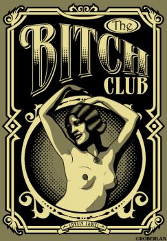 Bitch Club Lovely Ladies by roberlan