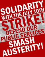 July 10th Strike Poster by Party9999999