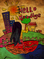 Hello Goodbye by auditographicious