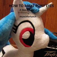 How to Make Pony Eyes by munchforlunch