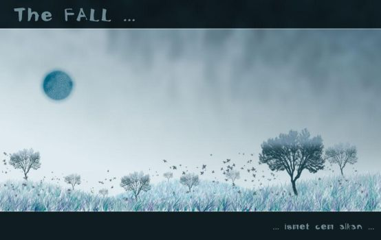 The FALL ... by icemalkan