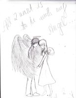 I want to be with my Angel by UnjustToMe
