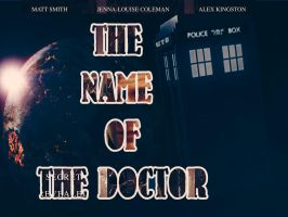 The Name of The Doctor Wallpaper by LaMoonstar
