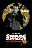 Savage Messiahs: Hard Target by pypeworks