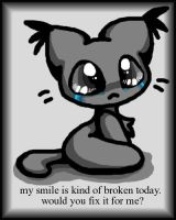 Sad Kitty - My Smile is Broken by xl-technokitten-lx