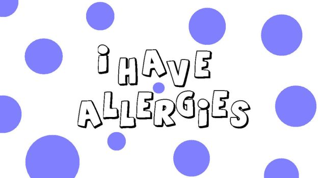 I Have Allergies by cow-goes-mooo