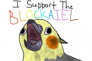 I SUPPORT THE BLOCKATIEL by TanaTiels