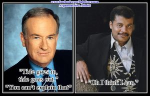 Bill O'Reilly Vs the Tide. by AAtheist