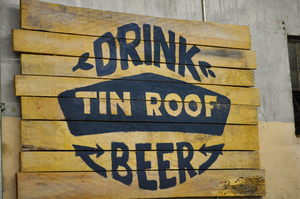 Drink Tin Roof Beer! by RxJoker