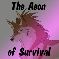The Aeon of Survival - Part 2 by Darfix