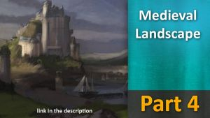 Medieval Landscape tutorial part 4 by JesusAConde