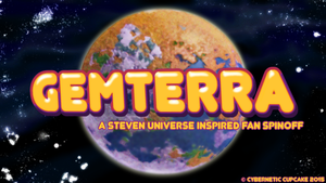 Gemterra - A Steven Universe Inspired Fan Spinoff by CyberneticCupcake