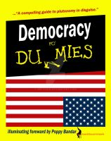Dummies for Democracy by ARTISEAN