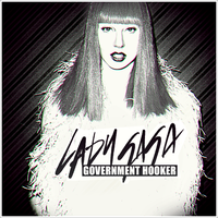 Lady GaGa - Government Hooker CD Cover by GaGanthony