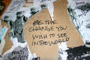 Be The Change by ScarsAreAlwaysThere