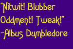 Albus Percival Wolfric Brian Dumbledore Quote 2 by WildCat1914