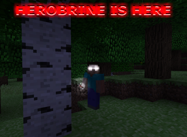 HEROBRINE IS HERE by Eeveesoul