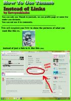 Tutorial: How to Use Thumb Instead of Links by Iloveyoukisshu