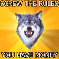 Courage Wolf: Screw the Rules by Misao606