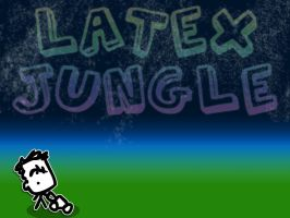 Latex Jungle :rough copy: by thelast1uthinkof