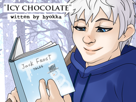 Reader X Jack Frost. Part 2 by hyokka