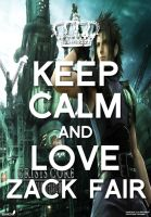 Keep Calm and Love Zack Fair by MissLevin
