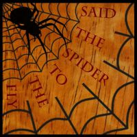 Said the Spider to the Fly by LucasAM77