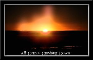 All Comes Crashing Down by NINperfection