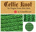 Celtic Knot Loom Knit Stitch Pattern by LoomaHat