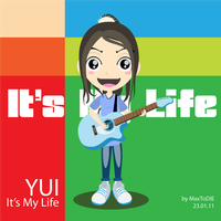 YUI - Its My Life by maxtodie